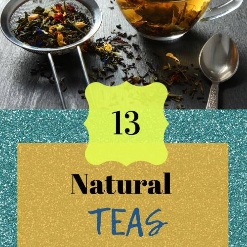 13 Natural Teas & Their Benefits