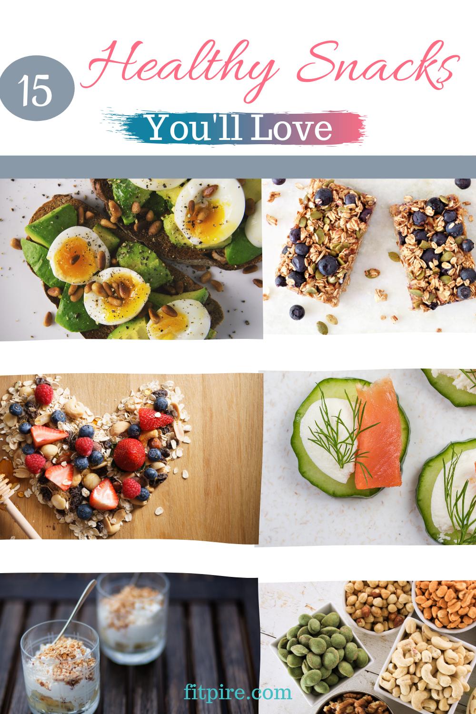 15 Healthy Snacks You'll Love