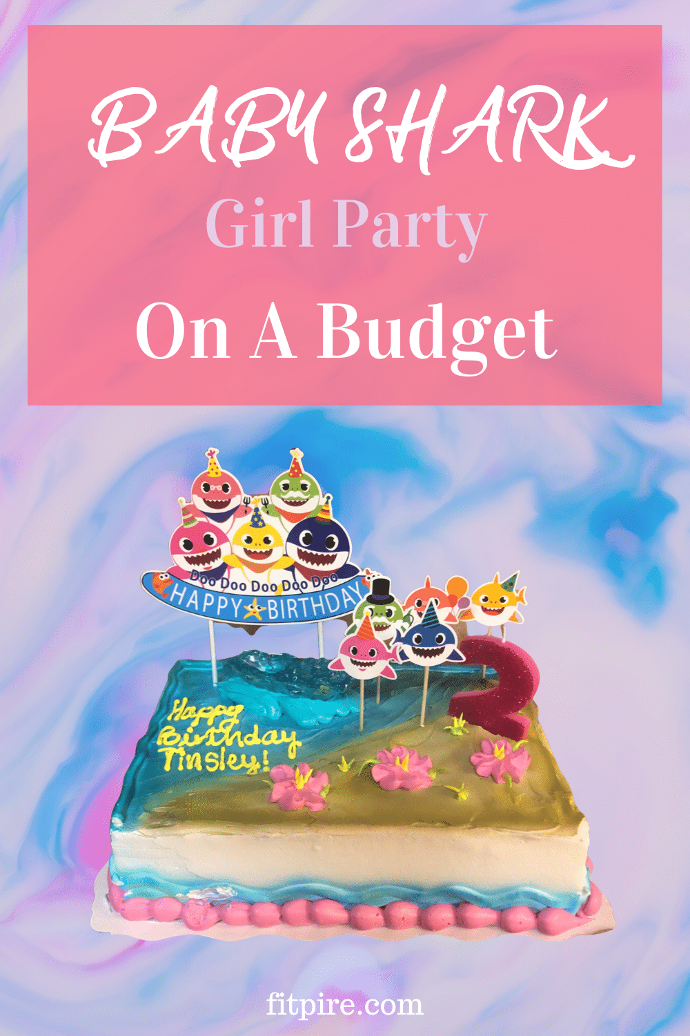 Baby Shark Girl Party On A Budget