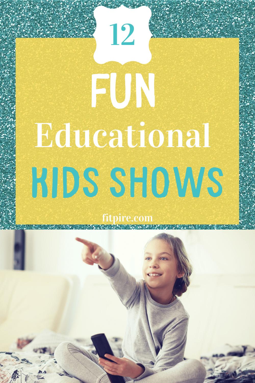 12 Fun Educational Kids Shows